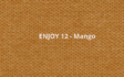Kép 13/26 - Enjoy 12- Mango