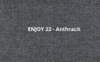 Kép 26/29 - Enjoy 22- Anthracit